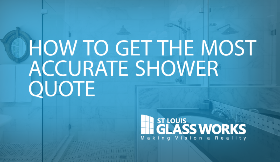 How to Get The Most Accurate Glass Shower Quote