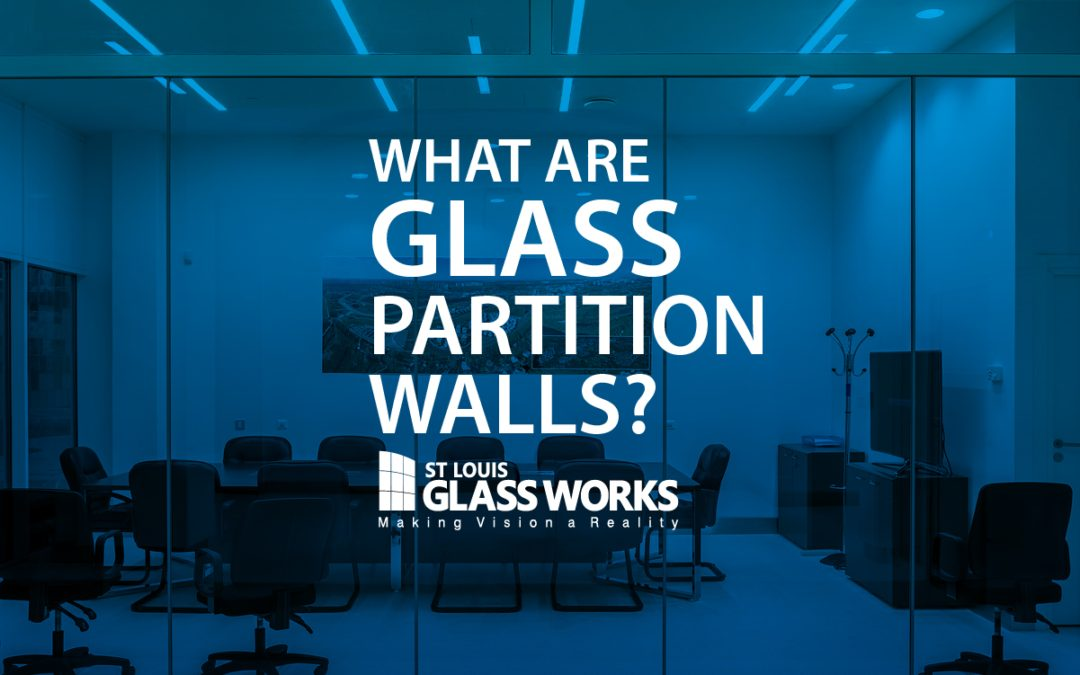 What are Glass Partition Walls?