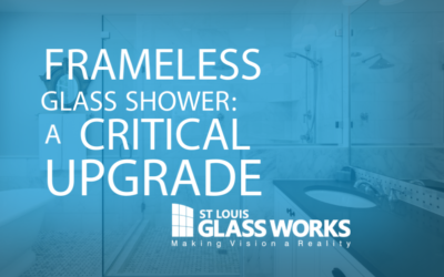 Frameless Glass Shower: A Critical Upgrade