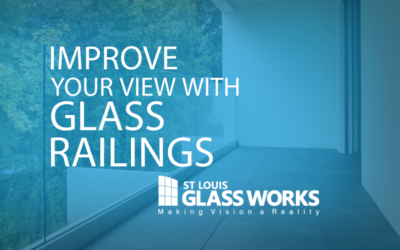 Improve Your View with Glass Railings