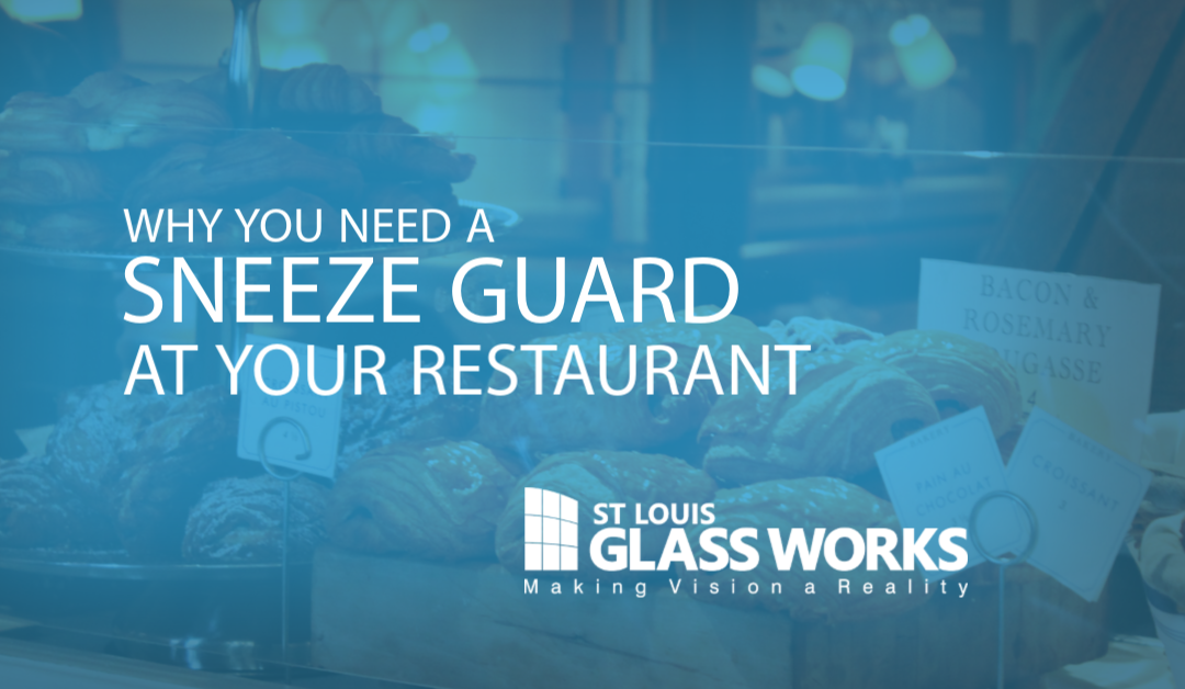 Why you Need a Sneeze Guard at your Restaurant