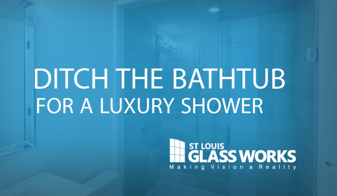 Ditch the Bathtub for a Luxury Shower