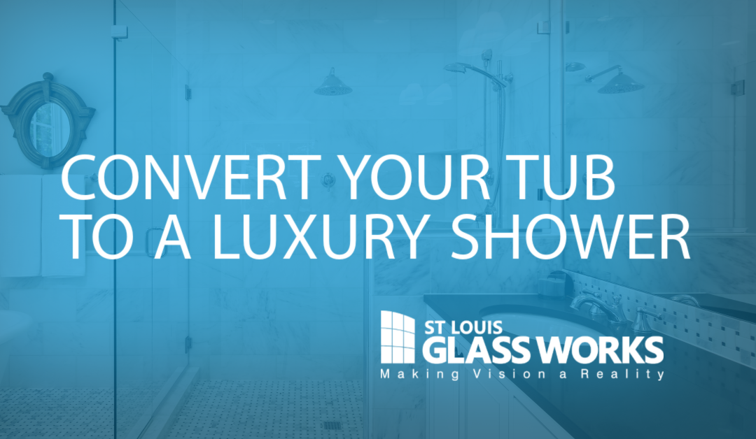 CONVERT YOUR TUB TO A LUXURY SHOWER