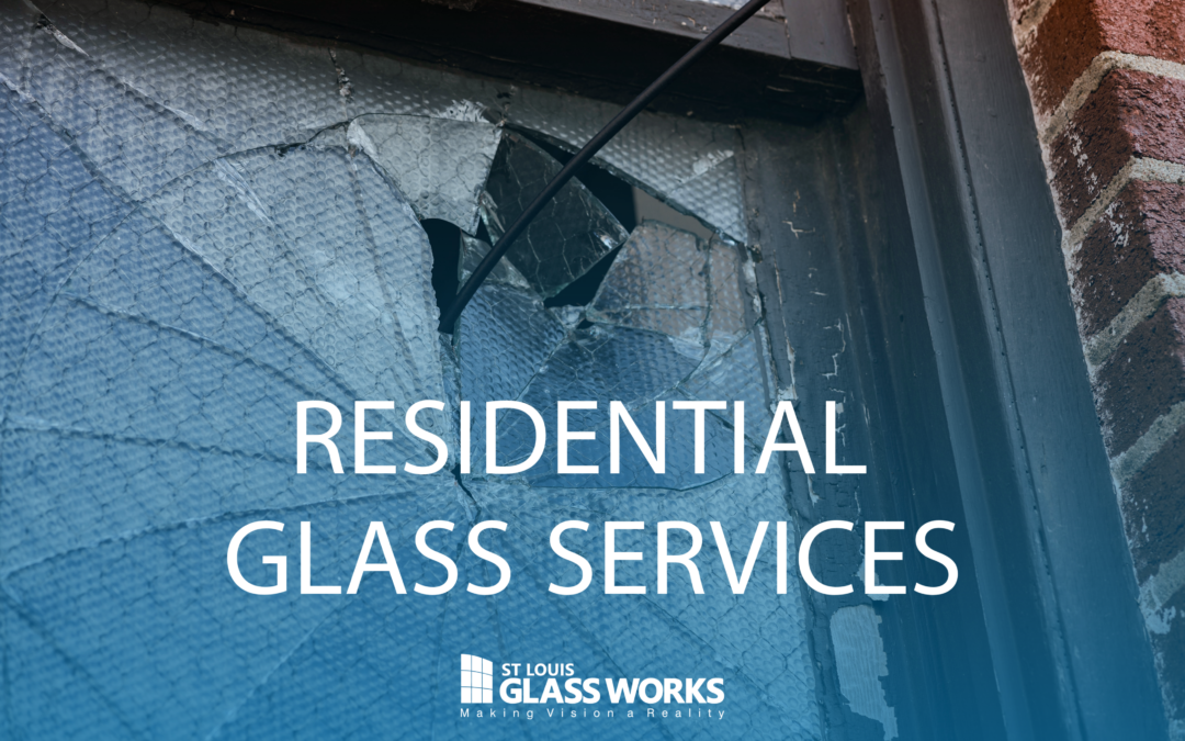 St. Louis Glass Works Residential Glass Services