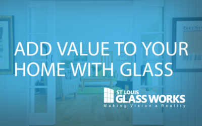 Add Value to Your Home with Glass