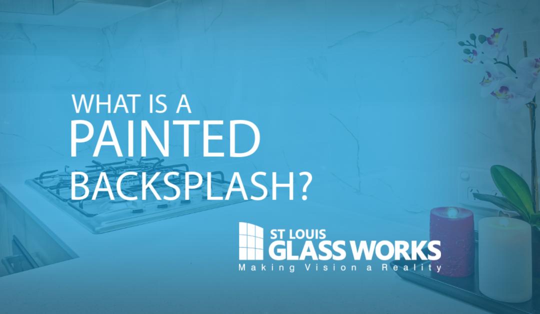 Should I Get a Painted Backsplash?
